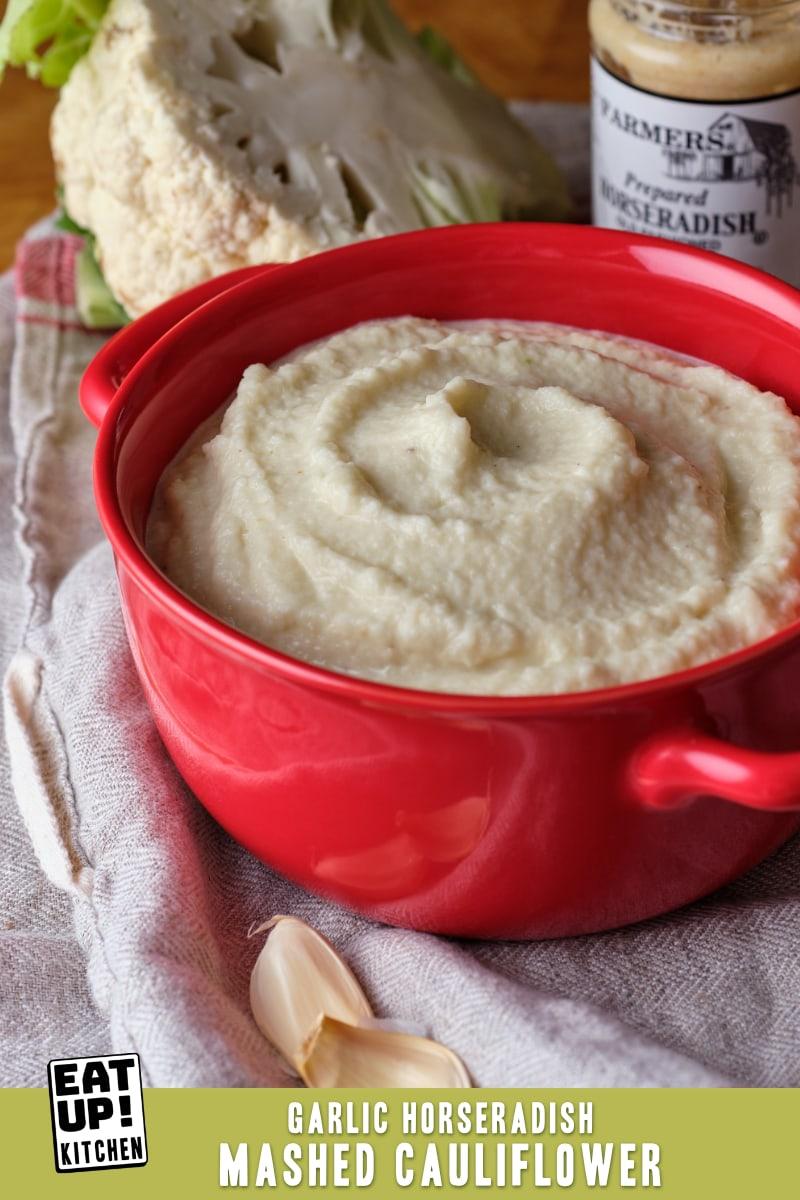 Garlic Horseradish Mashed Cauliflower